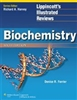 Biochemistry: Lippincott's Illustrated Reviews