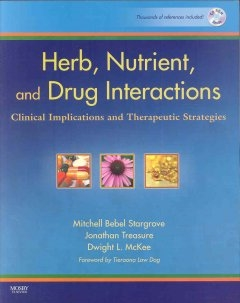 Herb, Nutrient, and Drug Interactions: Clinical Implications and Therapeutic Strategies