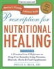 Prescription for Nutritional Healing 5th Edition