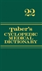 Taber's Cyclopedic Medical Dictionary 22nd Edition