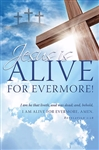 Bulletin-Jesus: Alive For Evermore: 0730817358413