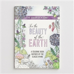 For The Beauty Of The Earth Adult Coloring Book: 081983615955