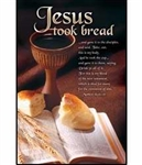Bulletin-Communion-Jesus Took Bread: 730817345871