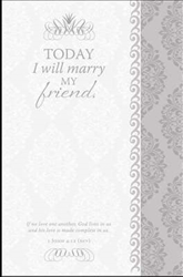 Bulletin-Today I Will Marry My Friend/Scroll Design (Wedding): 730817352510