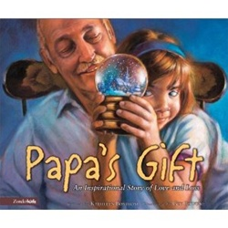 Papa's Gift: An Inspirational Story of Love and Loss: 9780310702740