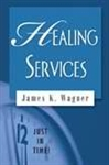 Healing Services by Sargent: 9780687642489