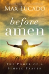 Before Amen-Softcover: 9780718078126