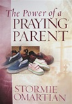 The Power of a Praying Parent - Stormie Omartian: 9780736919258
