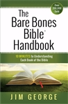 Bare Bones Bible Handbook by George: 9780736958189