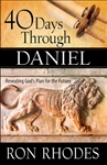 40 Days Through Daniel by Rhodes: 9780736964456