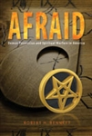 Afraid: Demon Possession and Spiritual Warfare in America by Bennett: 9780758649393