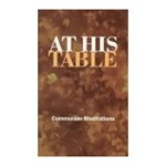At His Table: Communion Meditations - Pat Fittro: 9780784704646