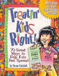Treatin' Kids Right! by Susan Cutshall: 9780784712382
