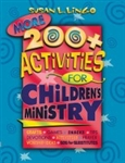 More 200+ Activities for Children's Ministry by Susan Lingo: 9780784713150