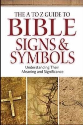 A To Z Guide To Bible Signs And Symbols by Wilson/Taylor: 9780801014796
