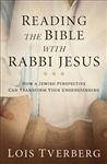 Reading The Bible With Rabbi Jesus by Tverberg: 9780801093968