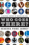 Who Goes There? - Rebecca Price Janney: 9780802454935