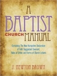Baptist Church Manual by Brown: 9780817000158