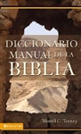 Diccionario Manual De La Biblia by Merrill C. Tenney: 9780829705348
