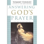 Answering God's Prayer: A Personal Journal With Meditations from God's Dream Team - Tommy Tenney: 9780830725786