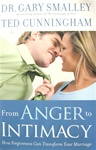 From Anger to Intimacy: How Forgiveness Can Transform Your Marriage: 9780830746767