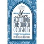 More Recitations For Church Occasions by Waters: 978083419499