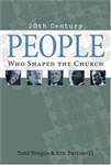 People Who Shaped the Church: 9780842317788
