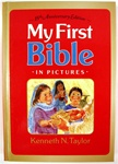 My First Bible in Pictures: hardcover: Kenneth Taylor: 9780842346337