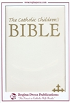 Catholic Children's Bible-White: 9780882711423