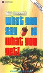 What You Say Is What You Get - Don Gossett: 9780883680667