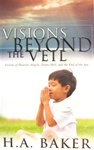 Visions Beyond the Veil by Baker: 9780883687864