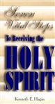 Seven Vital Steps To Receiving The Holy Spirit by Kenneth Hagin: 9780892760039