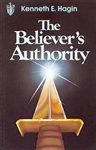 The Believer's Authority by Hagin: 9780892764068