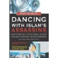 Dancing With Islam's Assassins: 9780910743112