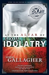 At The Altar Of Sexual Idolatry by Gallagher: 9780970220202