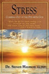 Stress: Climbing Out of the Pits with God by Haymon: 9780979933110