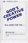 Gods Creative Power Will Work For You by Charles Capps: 9780982032060