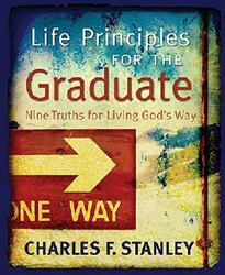 Life Principles For The Graduate by Stanley: 9781404186989