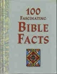 100 Fascinating Bible Facts by Peterson: 9781412713955