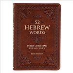 52 Hebrew Words Every Christian Should Know: 9781432127770