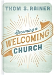 Becoming A Welcoming Church  by Rainer: 9781462765454