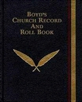 Boyd's Church Record And Roll Book: 9781567420739