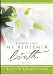 I Know That My Redeemer Liveth Devotional: 9781593177041