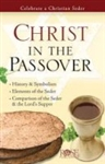Christ in the Passover: 9781596361850