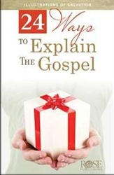 24 Ways To Explain The Gospel Pamphlet: 9781596363526
