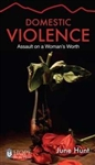 Domestic Violence by June Hunt: 9781596366824