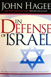 In Defense of Israel, John Hagee: 9781599792101