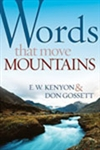 Words That Move Mountains by Kenyon/Gossett: 9781603740821