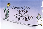 When You Lose Someone You Love by Fink: 9781620082317