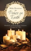 Bible Promises for Peace on Earth: 9781624161896